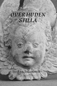 Bild av omslaget till boken Över huden stilla.